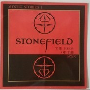Stonefield - Mystic Stories I - The Eyes Of The Dawn
