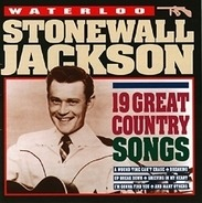 Stonewall Jackson - Waterloo - 19 Great Country Songs