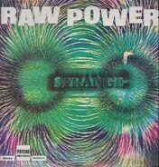 Strange, Terry Brooks & Strange - Raw Power