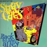 Stray Cats - Back To The Alley - The Best Of The Stray Cats