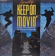 Streetlife - Keep on movin'