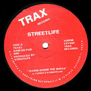 Streetlife - Tearin Down The Walls