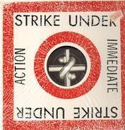 Strike Under - Immediate Action