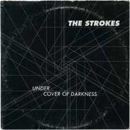 Strokes - Under Cover of Darkness