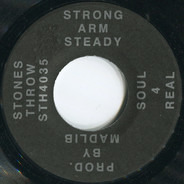 Strong Arm Steady - Soul 4 Real / Life