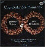 Studentischer Madrigalchor Münster, Herma Kramm - Chrowerke der Romantik (Brahms, Mendelssohn)