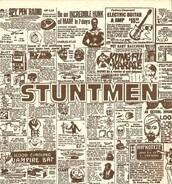 Stuntmen - Sick Of Being Sorry