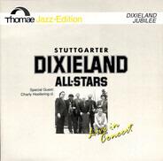 Stuttgarter Dixieland All Stars - Live In Concert