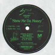 Stylz Featuring Camp 813 - Show Me Da Money
