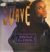 Suave - My Girl