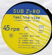 Sub Zero - Feel The Vibe
