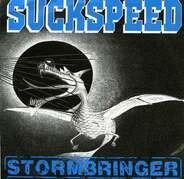 Suckspeed - Stormbringer