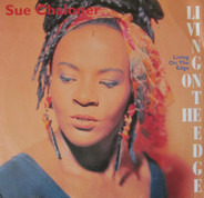 Sue Chaloner - Living On The Edge