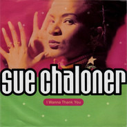 Sue Chaloner - I Wanna Thank You