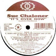 Sue Chaloner - It's Over Now