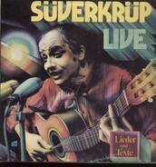 Dieter Süverkrüp - Live - Lieder und Text
