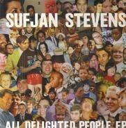 Sufjan Stevens - All Delighted People Ep