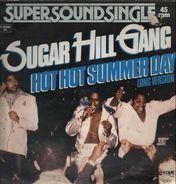 Sugar Hill Gang - Hot Hot Summer Day