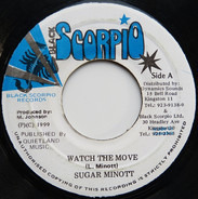 Sugar Minott / Danjalist Crew - Watch The Move