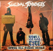 Suicidal Tendencies - Still Cyco After..