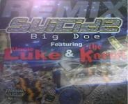 Suicide Featuring Luke And The Kartel - Big Doe (Remix)