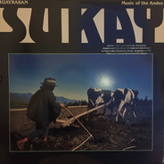 Sukay - Huayrasan - Music Of The Andes