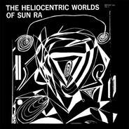 Sun Ra - The Heliocentric Worlds Of Sun Ra