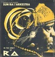 Sun Ra - Marshall Allen Presents Sun Ra - In The Orbit Of Ra