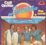 Sunrise - Call On Me / The Land