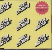 Etienne De Crecy / Super Discount - Le Patron Est Devenu Fou! Remixes