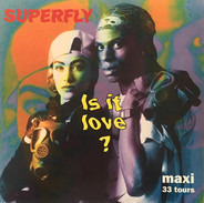 Superfly - Is It Love?