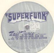 Superfunk - Last Dance (And I Come Over)