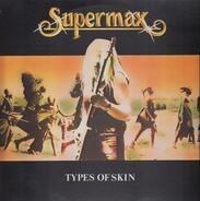 Supermax - Types of Skin