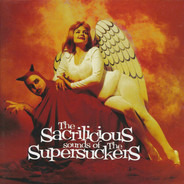 Supersuckers - The Sacrilicious Sounds of the Supersuckers
