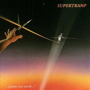 Supertramp - ...Famous Last Words...