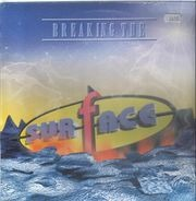 Surface - BREAKING THE SURFACE