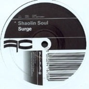 Surge - Shaolin Soul / Anything For Now