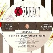 Surprise - 7.6.5.4.3.2.1 (Blow Your Whistle) / Don't Stop The Music