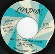 Susan Jacks And The Poppy Family - You Don't Know What Love Is
