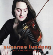 Susanne Lundeng - Waltz For The Red Fiddle