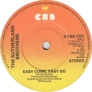 Sutherland Brothers - Easy Come, Easy Go