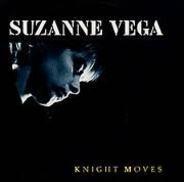 Suzanne Vega - Knight Moves