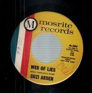 Suzi Arden - Web Of Lies / Who Do You Go To