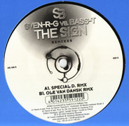 SveN-R-G vs. Bass-T - The Sign (Remixes)