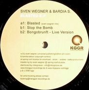 Sven Wegner & Bardia Salour - Blasted E.P.