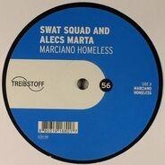 Swat Squad And Alecs Marta - MARCIANO HOMELESS