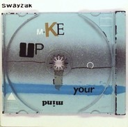 Swayzak - Make Up Your Mind