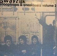 Swayzak - Snooploops & Sneakbeats Vol. 2