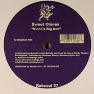 Sweet Clones - Vince's Big Con