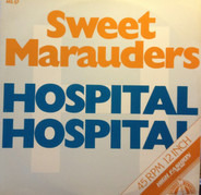 Sweet Marauders - Hospital, Hospital